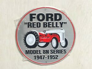 """FORD RED BELLY MODEL 8N SERIES 12"""" ROUND METAL SIGN AUTOMOTIVE TRACTOR GAS OIL"""