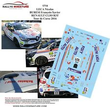 DECALS 1/43 REF 1714 RENAULT CLIO R3T Leca Tour de Corse 2016 Rallye