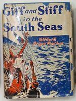 GIFF AND STIFF IN THE SOUTH SEASGifford Bryce Pinchot John C Winston & Co 1933