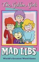 The Golden Girls Mad Libs (Paperback or Softback)