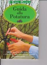 GUIDA ALLA POTATURA - CIFO - I VERDI PRATICI - 1999