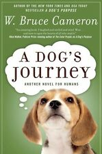 A DOG'S JOURNEY [9780765330543] - W. BRUCE CAMERON (PAPERBACK) NEW
