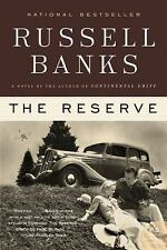 The Reserve by Russell Banks (2009, Paperback)