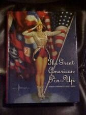 THE GREAT AMERICAN PIN UP by MARTIGNETTE;  GLAMOUR ART, SEXY WOMEN, CREATORS