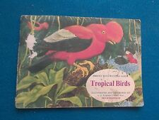 TROPICAL BIRDS (BROOKE BOND PICTURE CARD ALBUM) BY  C. F. TUNNICLIFFE - 1961
