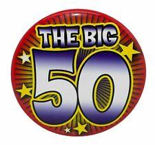 """Happy Birthday Button Pin or Tabletop Sign THE BIG 50 Year Old LARGE 5.5"""""""