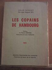 Louis Gerriet: Les Copains de Hambourg/ Association des Combattants de Côte d'Or