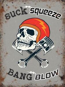 Suck Squeeze Bang Blow Skull & Piston Motorbike Small Metal Steel Wall Sign