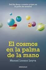 NEW El cosmos en la palma de la mano (Spanish Edition) by Manuel Lozano Leyva