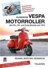 Klassische Vespa Motorroller von Hans J. Schneider (2013, Kunststoffeinband)