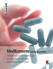 Medikamente richtig anwenden von Elisabeth Tschachler (2014, Taschenbuch)