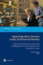 Aging Population, Pension Funds, and Financial Markets: Regional Perspectives an