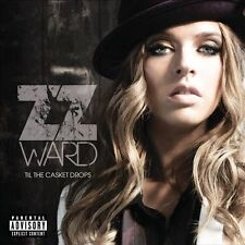 ZZ Ward CD Til the Casket Drops [PA] (2012, Hollywood) Sealed New