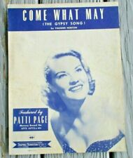 """""""COME WHAT MAY"""" -PATTI PAGE-VINTAGE SHEET MUSIC GREAT EARLY PAPER ITEM"""