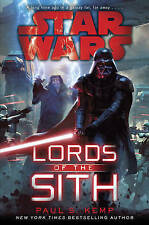 Star Wars: Lords of the Sith Paul S. Kemp HB VGC