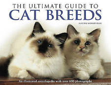 The Ultimate Guide to Cat Breeds: An Illustrated Encyclopedia with-ExLibrary
