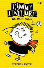 Timmy Failure by Stephan Pastis.