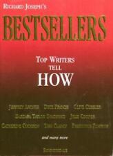 Bestsellers: Top Writers Tell How,Richard Joseph