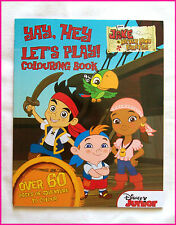 JAKE & NEVERLAND PIRATES - COLOURING BOOK Colour 60+pgs Color DISNEY Never Land