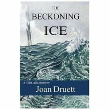 The Beckoning Ice : A Wiki Coffin Mystery by Joan Druett (2013, Paperback)