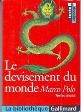 Marco POLO * Le Devisement du monde * Littérature Collège voyage Orient Inde