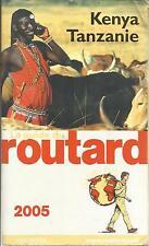 LE GUIDE DU ROUTARD KENYA TANZANIE 2005