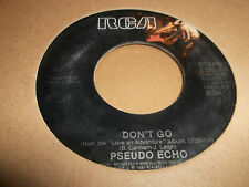 "PSEUDO ECHO "" LIVING IN A DREAM / DON'T GO "" 7"" SINGLE 1986 EXCELLENT"