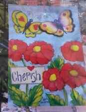"Garden Flag ~ ""Cherish"" ~Spring/Butterflies/Flowe rs~ 12.5"" x 18""~ New in Package"