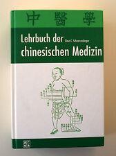 Lehrbuch der chinesischen Medizin von Claus C. Schnorrenberger