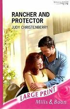 Rancher and Protector (Mills & Boon Largeprint Romance)-ExLibrary