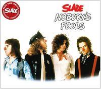 SLADE 'NOBODY´S FOOLS' CD REMASTERED NEW!