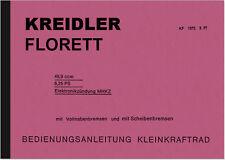 Kreidler Florett 1977 Bedienungsanleitung Betriebsanleitung Handbuch User Manual