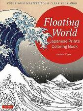 Floating World Japanese Prints Coloring Book: Color your Masterpiece & Cl...