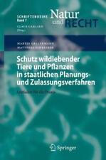 Schutz wildlebender Tiere und Pflanzen in staatlichen Planungs- und Zulassungsverfahren von Martin Gellermann und Matthias Schreiber (2007, Taschenbuch)