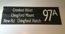 """London Bus Blind Stow88 (42"""") 97a Crooked Billet Chingford Mount New Road Hatch"""