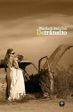 De Transito by Martha B. Batiz Zuk (2013, Paperback)