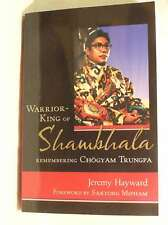 Warrior-King of Shambhala: Remembering Chogyam Trungpa, Jeremy Hayward, New Book