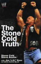 The Stone Cold Truth by J.R. Ross, Dennis Bryant, Steve Austin (Paperback, 2004)