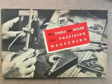 "Vintage Starrett ""The Tools and Rules For Precision Measuring"" Booklet 1953."