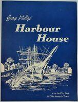 1970 George Phillip's HARBOUR HOUSE Menu & Liquor List Olde Annapolis City Dock