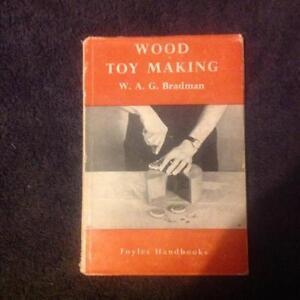 Wood Toy Making By W.A.G. Bradman Vintage Foyles Handbook 1952 Book