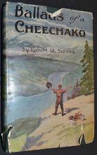 1923 BALLADS OF A CHEECHAKO Robert Service hc/dj