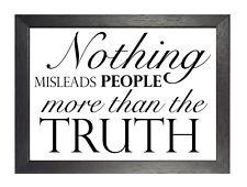 Nichts irregeführt 1 Leben Zitat Wahrheit Schwarzweiß Poster inspirierende Foto