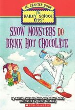 Snow Monsters Do Drink Hot Chocolate (The Bailey S