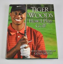 How I Play Golf by Golf Digest Editors Tiger Woods 2001 First Printing DD5B7