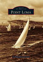 Point Loma [Images of America] [CA] [Arcadia Publishing]