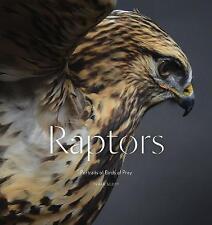 Raptors: Portraits of Birds of Prey by Traer Scott (Hardback, 2017)