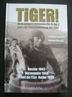 39/45 Livre Heimdal Tiger ! De la schwere Kompanie/SS-Pz.rgt.2 Normandie 44