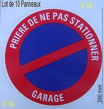 Lot 10 Panneaux Signalisation Interdiction,NE PAS STATIONNER,,Garage,diam 280 mm