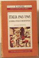 Italia 1943 / 1945 Guerra civile o resistenza ? Massimo Rendina Newton